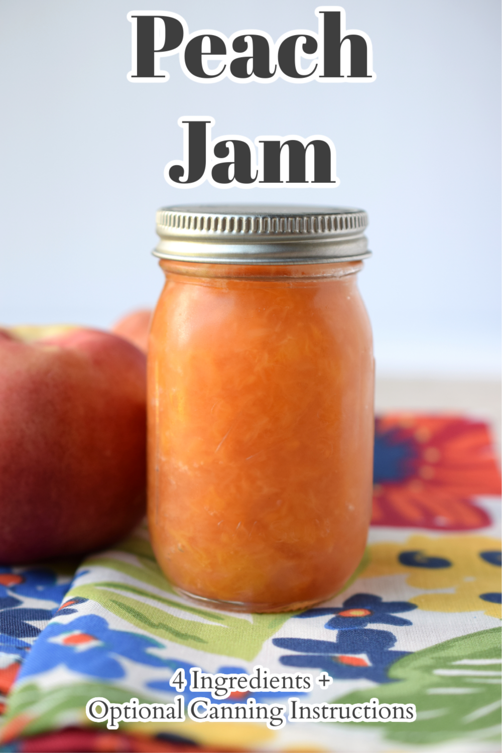 Peach Jam (+ Optional Canning Instructions) – Delicious homemade jam made with just 4 simple ingredients. This classic recipe can either be canned or immediately used! Peach Jam Recipe | Homemade Jam | Peach Recipes